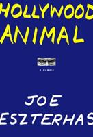 Hollywood Animal: A Memoir 0375413553 Book Cover