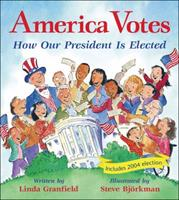 America Votes: How Our President Is Elected 1553370872 Book Cover