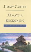 Always a Reckoning and Other Poems 0812924347 Book Cover