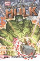 Indestructible Hulk, Volume 2: Gods and Monster 078516832X Book Cover