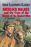 Sherlock Holmes and the Case of the Hound of the Baskervilles (Great Illustrated Classics) 0866114262 Book Cover