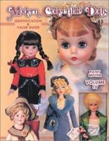 Modern Collectible Dolls: Identification & Value Guide, Vol. 4 1574321749 Book Cover