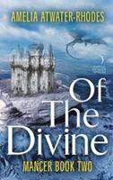 Of the Divine 0062562169 Book Cover