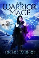 The Warrior Mage 1543298052 Book Cover