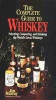 Jim Murray's complete book of whiskey: The definitive guide to the whiskeys of the world 1858684226 Book Cover