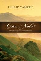 Grace Notes: Daily Readings with a Fellow Pilgrim 0310293197 Book Cover