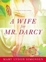 A Wife for Mr. Darcy 1402246161 Book Cover