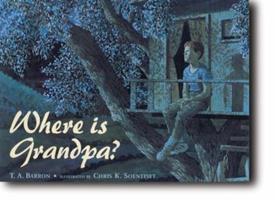 Where Is Grandpa? 0399230378 Book Cover