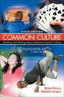 Common Culture: Reading and Writing about American Popular Culture 0205645771 Book Cover