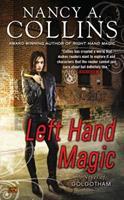 Left Hand Magic: A Novel of Golgotham 0451464303 Book Cover