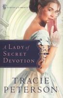 A Lady of Secret Devotion 0764201476 Book Cover