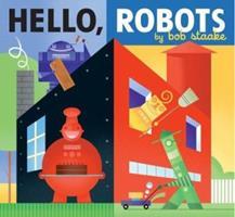 Hello, Robots 0670059056 Book Cover
