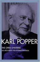 The Open Universe: From the Postscript to the Logic of Scientific Discovery 0415078652 Book Cover