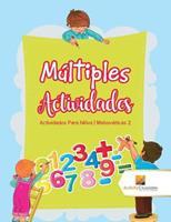 Mltiples Actividades: Actividades Para Nios - Matemticas 2 0228224225 Book Cover