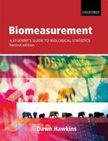Biomeasurement: A student's guide to biological statistics 0199219990 Book Cover