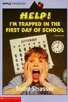 Help! I'm Trapped in the First Day of School 0590486470 Book Cover
