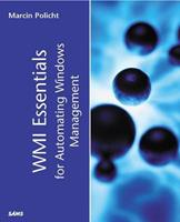 WMI Essentials for Automating Windows Management 0672321440 Book Cover