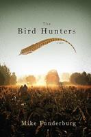 The Bird Hunters 1592995691 Book Cover