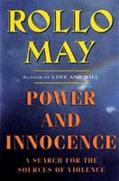 Power and Innocence: A Search for the Sources of Violence 0440570239 Book Cover