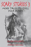 Scary Stories 3: More Tales to Chill Your Bones 0064404188 Book Cover