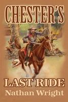 Chester's Last Ride 1480943568 Book Cover