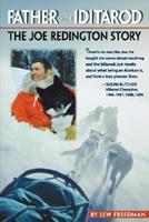 Father of the Iditarod: The Joe Redington Story 0945397755 Book Cover