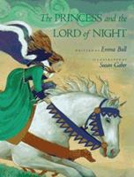 The Princess and the Lord of Night 0152635432 Book Cover