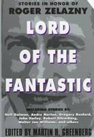 Lord of the Fantastic: Stories in Honor of Roger Zelazny 0380808862 Book Cover