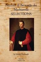 Niccolo Di Bernardo Dei Machiavelli: Selections 1926842103 Book Cover