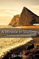 A Miracle in Waiting 1449088872 Book Cover