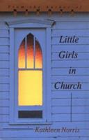Little Girls in Church (Pitt Poetry Series) 0822955563 Book Cover