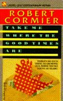 Take Me Where the Good Times Are 0440210968 Book Cover