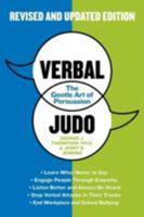 Verbal Judo: The Gentle Art of Persuasion 0688137865 Book Cover