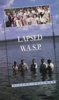 Lapsed W.A.S.P.: Poems, 1978-89 155022221X Book Cover