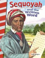 Sequoyah and the Written Word (Georgia) 1493825542 Book Cover