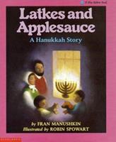 Latkes and Applesauce: A Hanukkah Story 0590422618 Book Cover