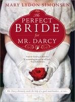 The Perfect Bride for Mr. Darcy 1402240252 Book Cover