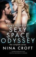 Ruby Robbins' Sexy Space Odyssey: The Complete Series 1544758936 Book Cover