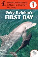 Baby Dolphin's First Day: (Level 1) 1402785631 Book Cover