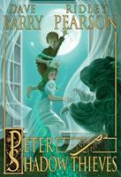 Peter and the Shadow Thieves 078683787X Book Cover