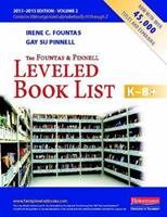 The Fountas and Pinnell Leveled Book List K-8+, Volume 1 0325049076 Book Cover