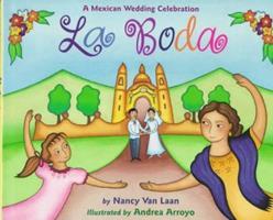La Boda: A Mexican Wedding Celebration 0316896268 Book Cover