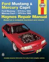 Haynes Ford Mustang (1979-1993) & Mercury Capri (1979-1986) Automotive Repair Manual 1563921308 Book Cover