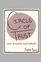 Circle of Trust: Shift to Healthy Relationships 1533168172 Book Cover