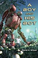 A Boy and His Bot 159990280X Book Cover