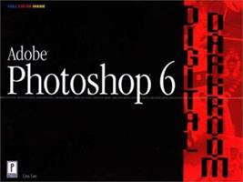 Adobe Photoshop 6 Digital Darkroom 0761531637 Book Cover