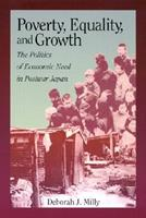 Poverty, Equality, and Growth: The Politics of Economic Need in Postwar Japan 0674009584 Book Cover