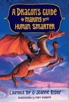 A Dragon's Guide to Making Your Human Smarter 0385392354 Book Cover