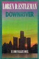 Downriver 0449216233 Book Cover