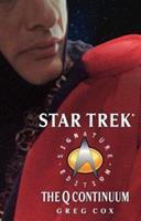 The Q Continuum (Star Trek) 0743485084 Book Cover